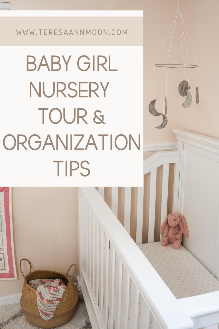 Baby Girl Nursery Tour & Organization Tips